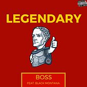 Legendary by Boss