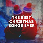 The Best Christmas Songs Ever de Various Artists