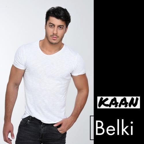Belki by Kaan