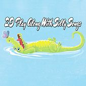 29 Play Along With Silly Songs by Canciones Infantiles