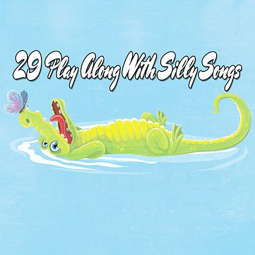 29 Play Along With Silly Songs de Canciones Infantiles