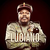 Strictly the Best von Luciano