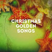 Christmas Golden Songs by Various Artists