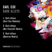 Dark Alleys by Carl Cox