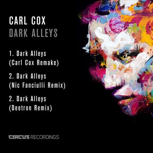 Dark Alleys by Carl Cox
