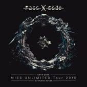 Passcode Miss Unlimited Tour 2016 At Studio Coast von Passcode