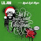 All I Really Want For Christmas by Lil Jon