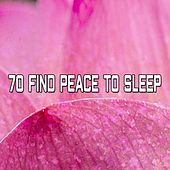 70 Find Peace To Sleep by Soothing White Noise for Relaxation