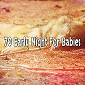 70 Early Night For Babies by Ocean Sounds Collection (1)