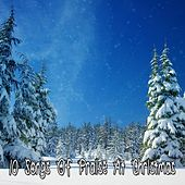 10 Songs Of Praise At Christmas von Christmas Hits