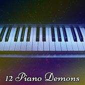 12 Piano Demons by Bossa Cafe en Ibiza