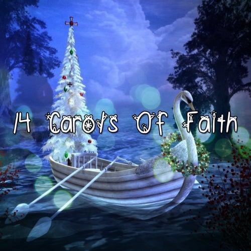 14 Carols Of Faith by Christmas
