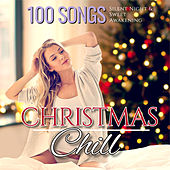 Christmas Chill Silent Night & Lazy Awakening by Various Artists