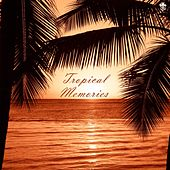 Tropical Memories by Various Artists