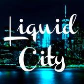 Liquid City by DJkitty