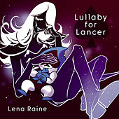 Lullaby for Lancer by Lena Raine