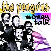Money Talks by The Penguins