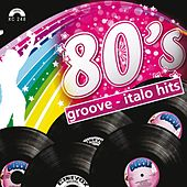 80s groove - Italo hits de Various Artists