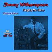 Singing the Blues, 1960-1962, (24 Successes) (Midnight Blues) de Jimmy Witherspoon