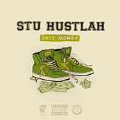 Shoe Money de Stu Hustlah