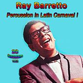 Percussion in Latin Carnaval! - 1962 - (23 Successes) de Ray Barretto