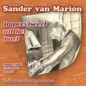 Improviseert uit het hart von Sander van Marion