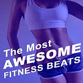 The Most Awesome Fitness Beats (Unmixed Workout Music Ideal for Gym, Jogging, Running, Cycling, Cardio and Fitness) de EDM Workout DJ Team
