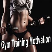 Gym Training Motivation 140 Bpm (Gym Harder, Better, Faster and Longer with These Motivating EDM Workout Tracks) [Unmixed Workout Music Ideal for Gym, Jogging, Running, Cycling, Cardio and Fitness] von DJ Workout Instructor
