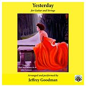 Yesterday (For Guitar and Strings) by Jeffrey Goodman