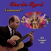 Carnaval! - 1962 - (23 Successes) de Charlie Byrd