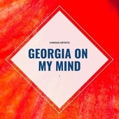 Georgia on My Mind de Various Artists