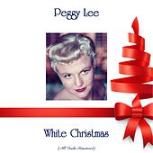 White Christmas (All Tracks Remastered) di Peggy Lee