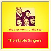 The Last Month of the Year de The Staple Singers