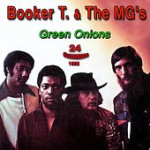 Green Onions - 1962 - (24 Successes) by Booker T. & The MGs