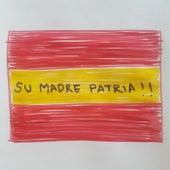 Su Madre Patria de Edson Velandia