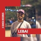 Lebai von A Banca Records