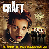 The Craft - The Manon Ultimate Magic Playlist de Various Artists