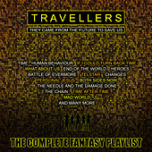 Travellers - The Complete Fantasy Playlist by Various Artists