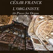 César Franck: L'Organiste, 59 Pieces for Organ by Claudio Colombo
