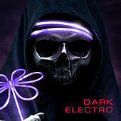 Dark Electro by Various Artists