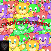 Gummy Bear Riddim by Various Artists