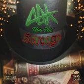You Ah Scrooge by ABK