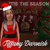 'Tis the Season by Tiffany Devonish