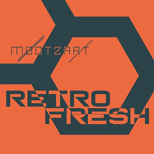 Retrofresh by Mootzart