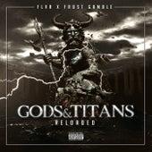 Gods & Titans Reloaded (Frost Gamble Remix) de FLVR