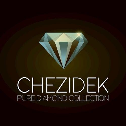 Pure Diamond Collection von Chezidek