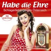 Habe die Ehre - Schlagerlieblinge aus Österreich by Various Artists