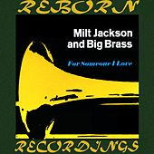 For Someone I Love (HD Remastered) by Milt Jackson