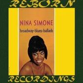Broadway - Blues - Ballads (HD Remastered) by Nina Simone