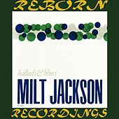 Ballads And Blues (HD Remastered) de Milt Jackson